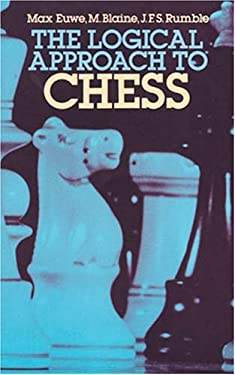 The Logical Approach to Chess 9780486243535