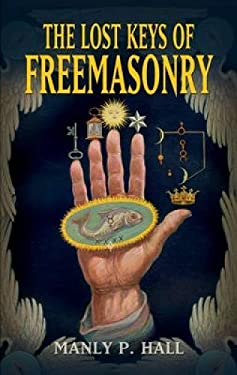 The Lost Keys of Freemasonry 9780486473772