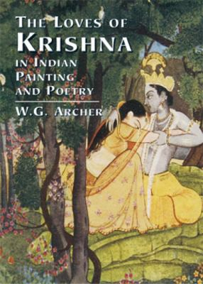 The Loves of Krishna in Indian Painting and Poetry 9780486433714