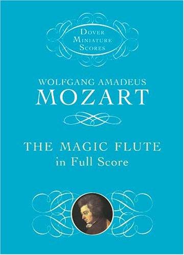 The Magic Flute in Full Score 9780486466163