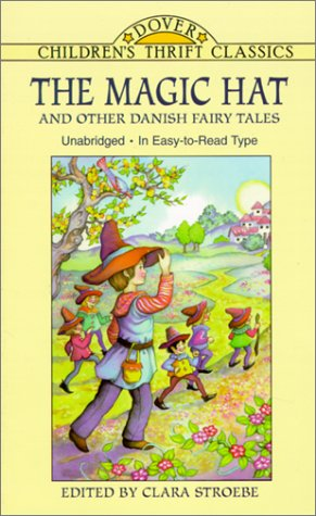 The Magic Hat and Other Danish Fairy Tales 9780486407920