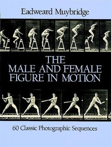 The Male and Female Figure in Motion: 60 Classic Photographic Sequences 9780486247458
