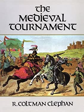 The Medieval Tournament 9780486286204