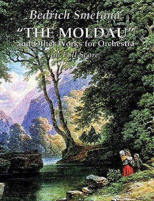 The Moldau and Other Works for Orchestra in Full Score 9780486292526