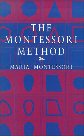 The Montessori Method 9780486421629