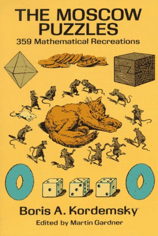 The Moscow Puzzles: 359 Mathematical Recreations 9780486270784