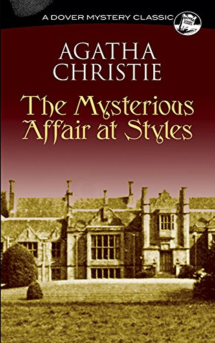The Mysterious Affair at Styles Mysterious Affair at Styles 9780486296951