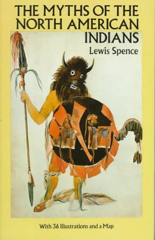 The Myths of the North American Indians 9780486259673