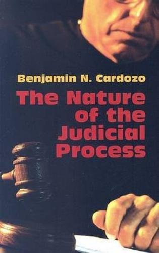 The Nature of the Judicial Process 9780486443867