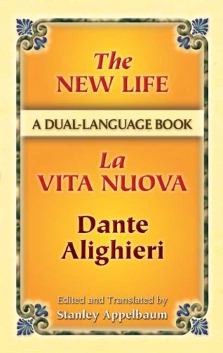 The New Life / La Vita Nuova: A Dual-Language Book 9780486453491