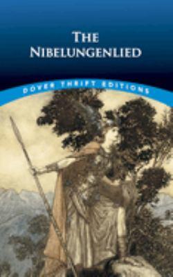 The Nibelungenlied 9780486414140