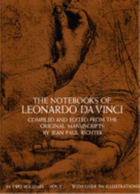 The Notebooks of Leonardo Da Vinci, Vol. 1 9780486225722