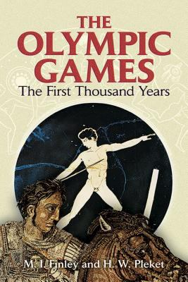 The Olympic Games: The First Thousand Years 9780486444253