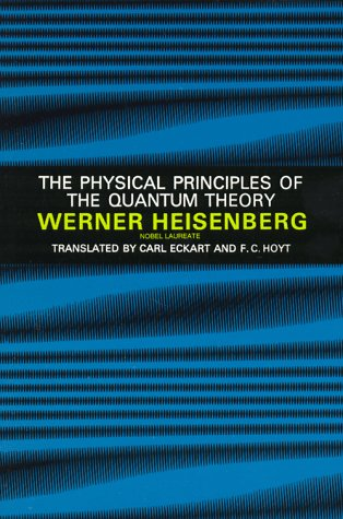 The Physical Principles of the Quantum Theory 9780486601137