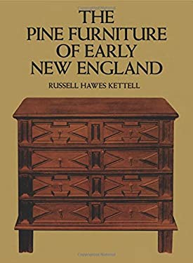 The Pine Furniture of Early New England 9780486201450