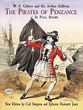 The Pirates of Penzance in Full Score 9780486418919