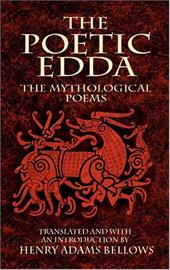 The Poetic Edda: The Mythological Poems 1603348