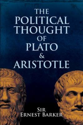 The Political Thought of Plato and Aristotle 9780486205212