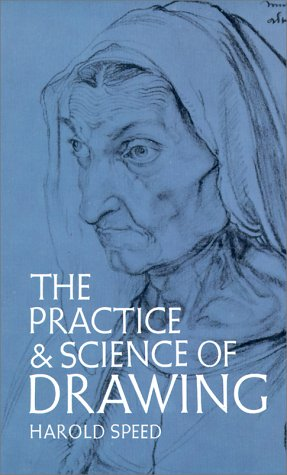 The Practice and Science of Drawing 9780486228709