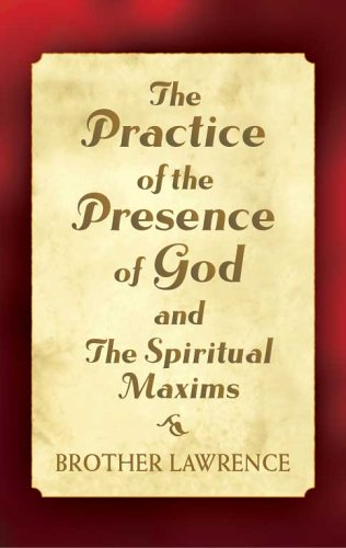 The Practice of the Presence of God and the Spiritual Maxims 9780486440682