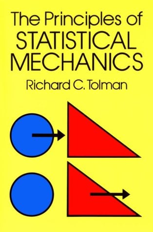 The Principles of Statistical Mechanics 9780486638966