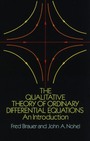 The Qualitative Theory of Ordinary Differential Equations Qualitative Theory of Ordinary Differential Equations: An Introduction an Introduction 9780486658469