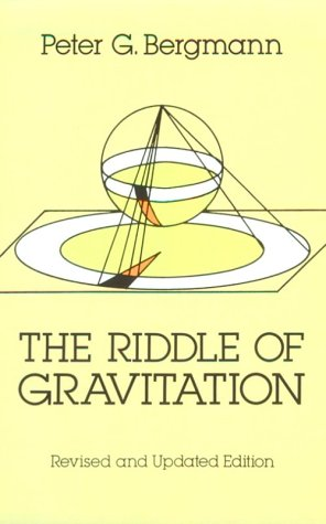 The Riddle of Gravitation: Revised and Updated Edition 9780486273785