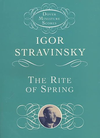 The Rite of Spring 9780486411743