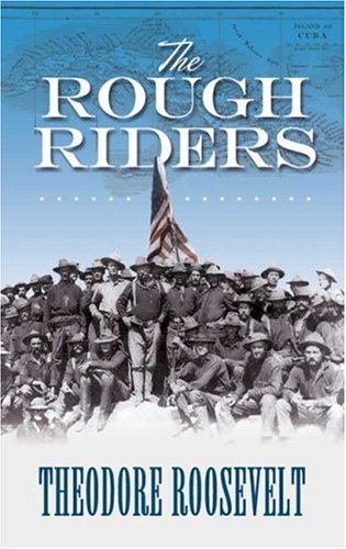 The Rough Riders 9780486450995