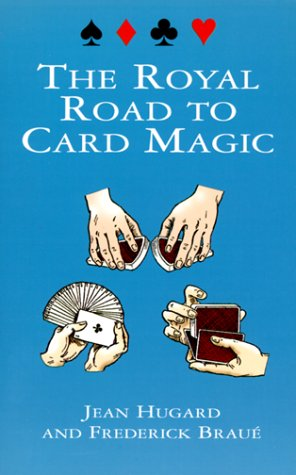 The Royal Road to Card Magic 9780486408439