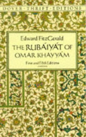 The Rubaiyat of Omar Khayyam: First and Fifth Editions 9780486264677