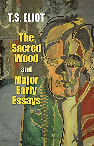 t.s. eliot sacred wood essays