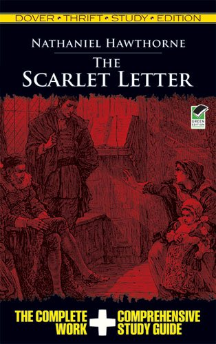 The Scarlet Letter Thrift Study Edition 9780486475691