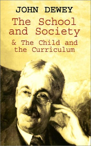 The School and Society & the Child and the Curriculum 9780486419541