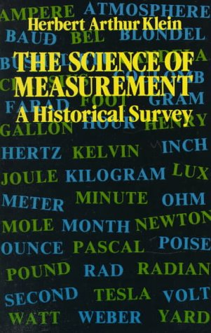 The Science of Measurement: A Historical Survey 9780486258393