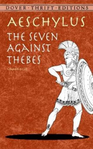 The Seven Against Thebes 9780486414201