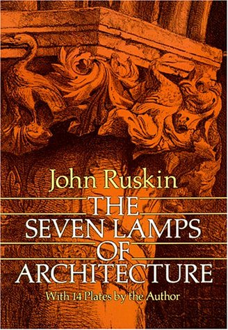 The Seven Lamps of Architecture 9780486261454