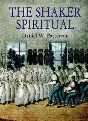 The Shaker Spiritual 9780486413754