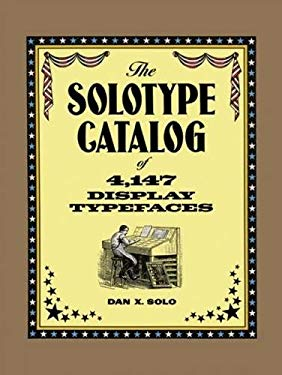 The Solotype Catalog of 4,147 Display Typefaces 9780486271699