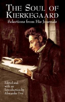 The Soul of Kierkegaard: Selections from His Journals 9780486427133