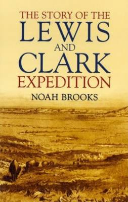 The Story of the Lewis and Clark Expedition 9780486437569
