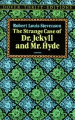 The Strange Case of Dr. Jekyll and Mr. Hyde 9780486266886