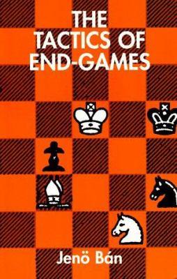 The Tactics of End-Games 9780486297057