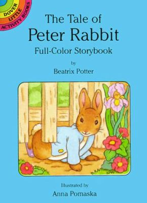 The Tale of Peter Rabbit: Full-Color Storybook 9780486285412
