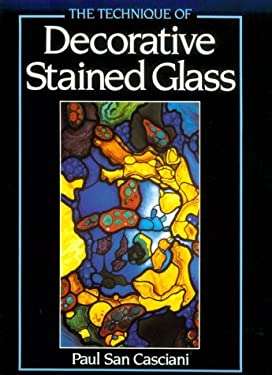 The Technique of Decorative Stained Glass 9780486261577