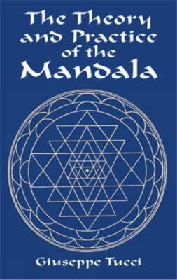 The Theory and Practice of the Mandala 9780486416076
