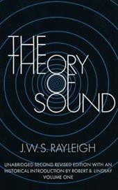 The Theory of Sound, Volume 1 1606314
