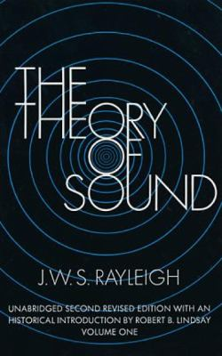The Theory of Sound, Volume 1 9780486602929