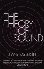 The Theory of Sound, Volume 2 1606315