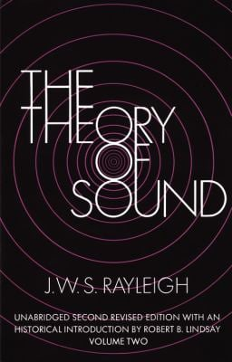 The Theory of Sound, Volume 2 9780486602936
